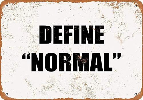 Define Normal Metall gemalt Retro Kunst Poster Eisen Malerei Zinn Wand Zeichen Dekoration Plaque Warnung für Bar Café Hotel Büro Schlafzimmer