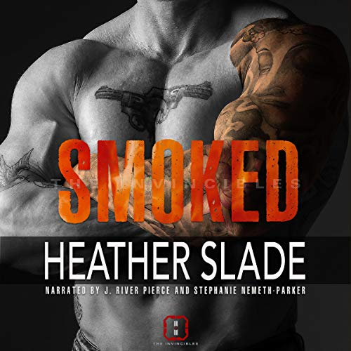 Smoked Audiobook By Heather Slade cover art