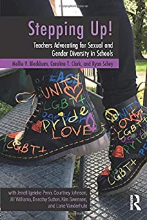 Stepping Up!: Teachers Advocating for Sexual and Gender Diversity in Schools