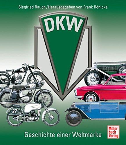 DKW: Geschichte einer Weltmarke