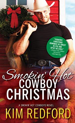 Smokin' Hot Cowboy Christmas (Smokin' Hot Cowboys (7))