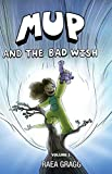 Mup and the Bad Wish: a Graphic Novel