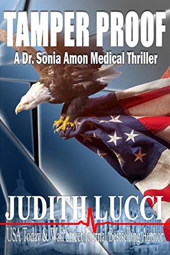 Tamper Proof: A Sonia Amon, MD Medical Thriller (Dr. Sonia Amon Medical Thrillers Book 4) by [Judith Lucci, Margaret Daly]