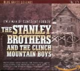 I'm a Man of Constant Sorrow - he Stanley Brothers