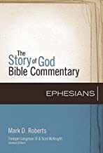 Ephesians (The Story of God Bible Commentary)
