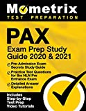 PAX Exam Prep Study Guide 2020 & 2021: Pre-Admission Exam Secrets Study Guide, Practice Test Questions for the NLN Pre Entrance Exam, Detailed Answer ... Step-by-Step Review Video Tutorials]