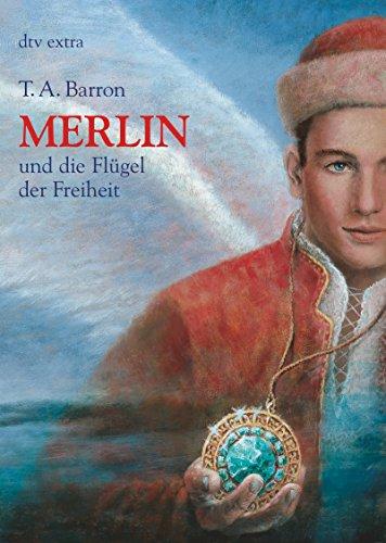 Merlin und die Flügel der Freiheit 5. Buch