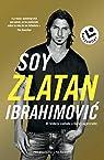 Soy Zlatan Ibrahimovic par Lagercrantz