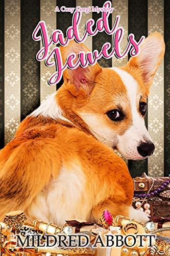 Jaded Jewels (Cozy Corgi Mysteries Book 21) by [Mildred  Abbott]