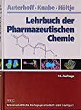 Lehrbuch der Pharmazeutischen Chemie - Joachim Knabe