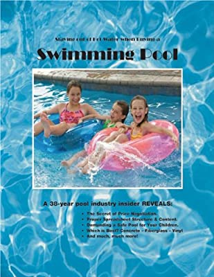 Staying out of Hot Water when Buying a Swimming Pool