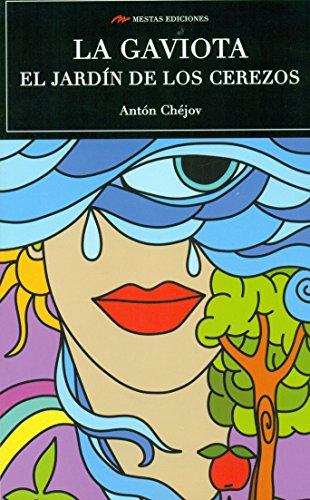 Scu. La Gaviota - El Jardin De Los Cerezos (Ed.Integra): 28 (Selección Clásicos Universales)