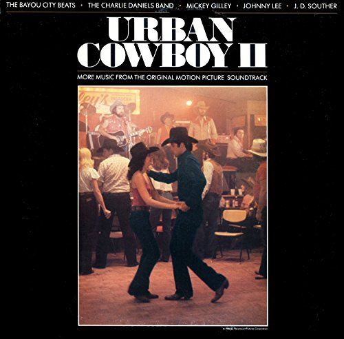 Urban Cowboy 2 - Original Motion Picture Soundtrack