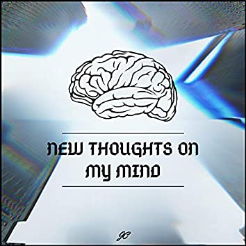 New Thoughts on My Mind