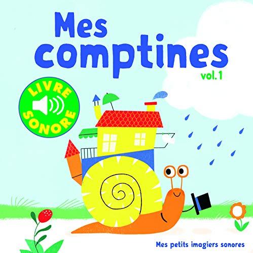 Mes Comptines (Tome 1) : 6 Images à Regarder, 6 Comptines à Écouter (Livre Sonore)- Dès 1 an