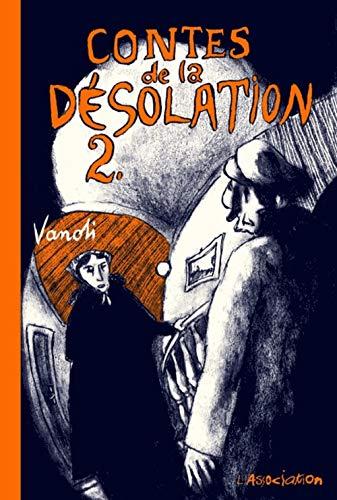 Contes de la Désolation, Tome 2 :