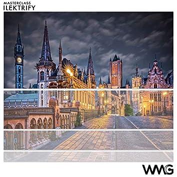 MasterClass: Ilektrify