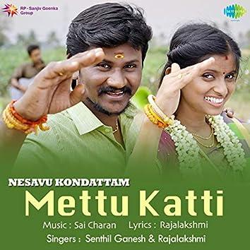 Mettu Katti - Single