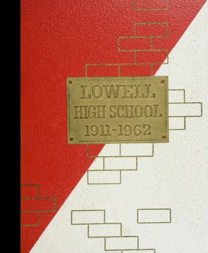 (Reprint) 1962 Yearbook: Lowell High School, San Francisco, California
