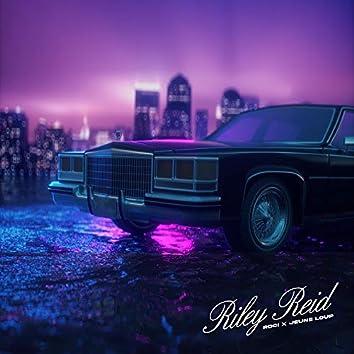 RILEY REID (feat. Jeune Loup)