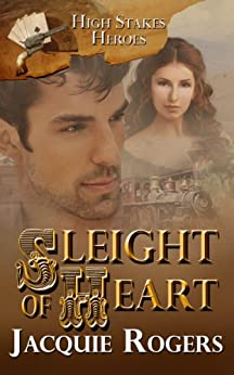 Sleight of Heart (High-Stakes Heroes) by [Jacquie Rogers]