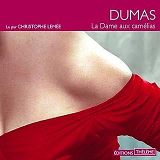 La dame aux camélias                   Auteur(s):                                                                                                                                 Alexandre Dumas fils                               Narrateur(s):                                                                                                                                 Élodie Huber                      Durée: 7 h et 8 min     2 évaluations     Au global 4,0