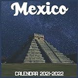 Mexico Calendar 2021-2022: April 2021 Through December 2022 Square Photo Book Monthly Planner Mexico, small calendar