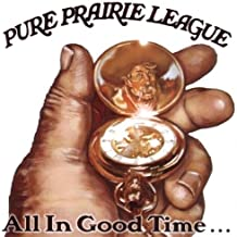 Best pure prairie league all in good time Reviews