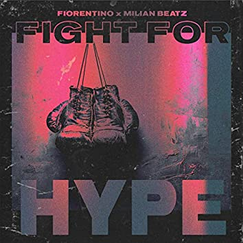 Fight for Hype