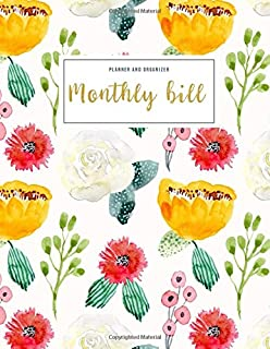 Monthly Bill Planner and Organizer: monthly income and expense book   3 Year Calendar 2020-2022 Weekly Expense Tracker Bill Organizer Notebook For ... Floral Design (Financial Planner Budget Book)