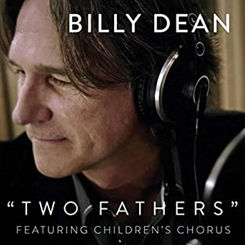Two Fathers (feat. Children's Chorus)