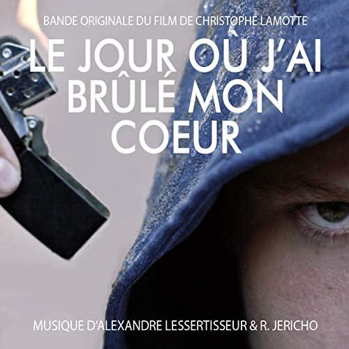 Alexandre Lessertisseur & R. Jericho