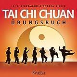 Tai Chi Chuan Übungsbuch