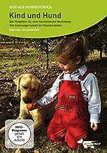Kind und Hund- Der Ratgeber für eine harmonische Beziehung: Von Schwangerschaft bis Kleinkindalter