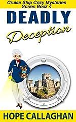 Deadly Deception: A Cruise Ship Cozy Mystery (Cruise Ship Cozy Mysteries Book 4)