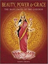 Beauty, Power and Grace: The Many Faces of the Goddess