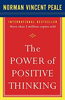The Power of Positive Thinking: 10 Traits for Maximum Results by [Norman Vincent Peale]