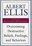 Overcoming Destructive Beliefs, Feelings, and Behaviors: New Directions for Rational Emotive Behavior Therapy (Psychology) (English Edition)