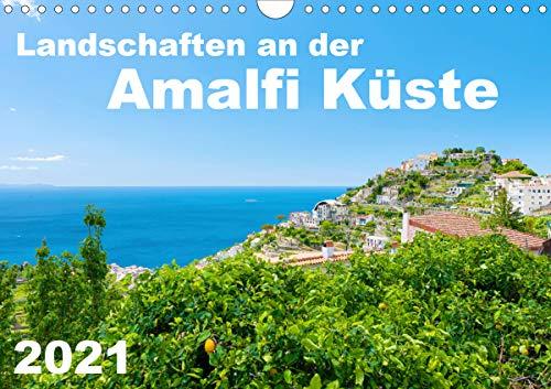 Landschaften an der Amalfi Küste (Wandkalender 2021 DIN A4 quer)