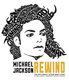 Michael Jackson: Rewind: The Life and Legacy of Pop Music's King (English Edition)