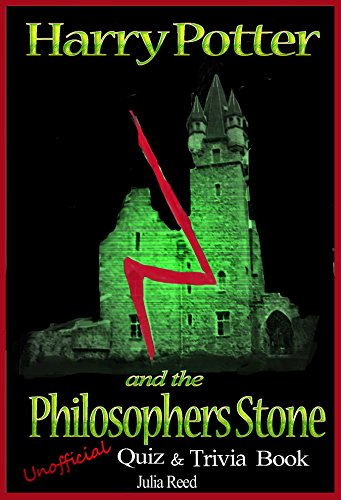 Harry Potter & the Philosopher's Stone: Unofficial Interactive Quizbook: The Unofficial and Unauthorized Interactive Harry Potter Quiz & Trivia Book (English Edition)