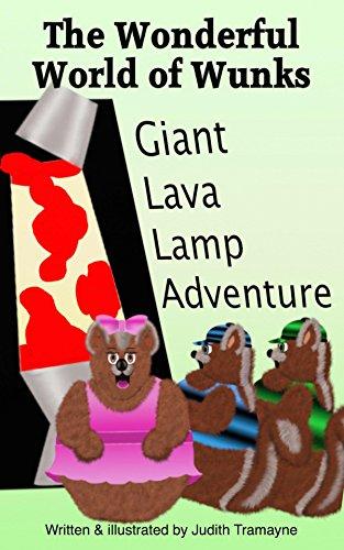 The Wonderful World of Wunks: Giant Lava Lamp Adventure (English Edition)