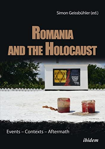 Romania and the Holocaust Events Contexts Aftermath product image