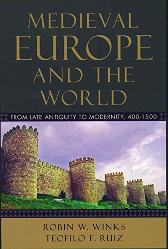 Compare Textbook Prices for Medieval Europe and the World: From Late Antiquity to Modernity, 400-1500 1 Edition ISBN 9780195156942 by Winks, the late Robin W.,Ruiz, Teofilo F.