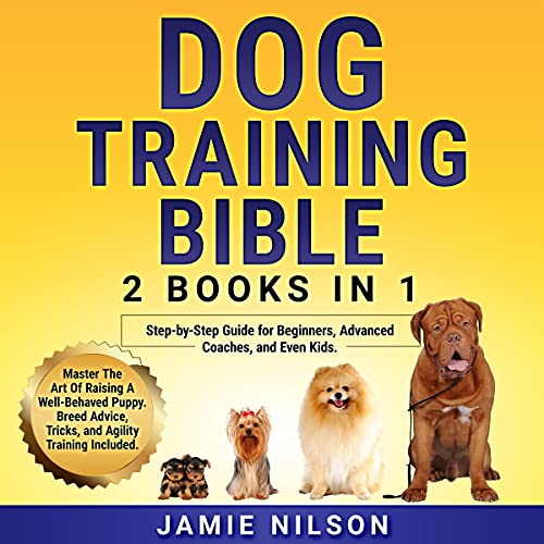 Dog Training Bible, 2 Books in 1 cover art