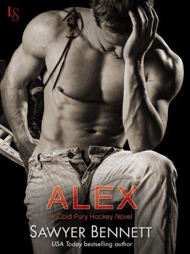 Alex: A Cold Fury Hockey Novel (Carolina Cold Fury Hockey Book 1) (English Edition)