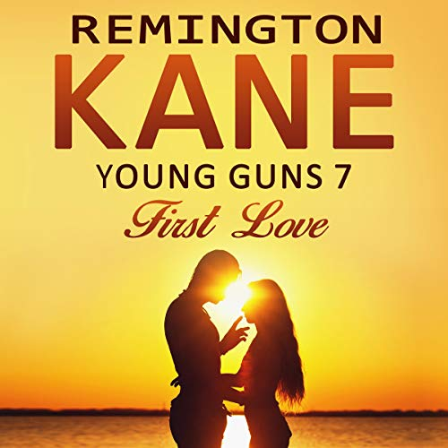 Young Guns 7: First Love Titelbild