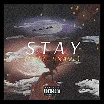 Stay (feat. Snave)