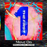 Move On -from Audition THE FIRST- / THE FIRST -BMSG Audition prod. by SKY-HI-