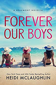 Forever Our Boys: A Beaumont Novella by [Heidi McLaughlin]